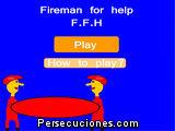 Fireman For Help