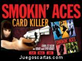 Smokin Aces Card Killer