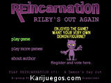 Reincarnation Riley out Again