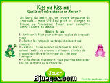Kiss me Kiss me!